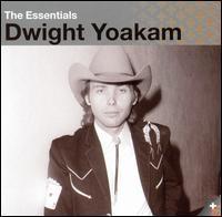 Dwight Yoakam - The Essentials