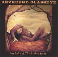 Reverand Glasseye - Our Lady of the Broken Spine