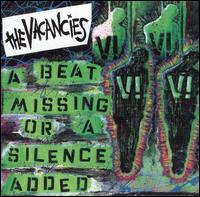 The Vacancies - A Beat Missing or a Silence Added