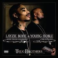 Layzie Bone/Young Noble - Thug Brothers