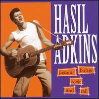 Hasil Adkins - Peanut Butter Rock and Roll