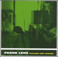 Frank Lenz - Vilelenz and Thieves