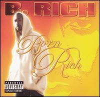 B Rich - Born Rich