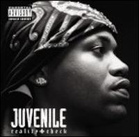 Juvenile - Reality Check