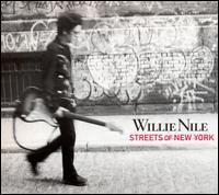 Willie Nile - Streets of New York