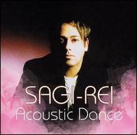 Sagi-Rei - Acoustic Dance