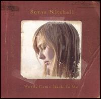 Sonya Kitchell - Words Came Back to Me