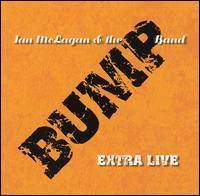 Ian McLagan & the Bump Band - Extra Live