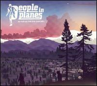 People in Planes - As Far as the Eye Can See