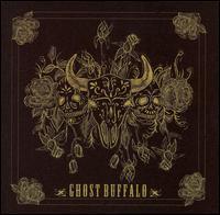 Ghost Buffalo - Ghost Buffalo