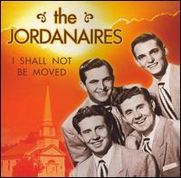 Jordanaires - I Shall Not Be Moved