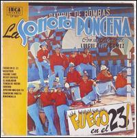 Sonor Poncena - Fuego en el 23