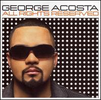 George Acosta - All Rights Reserved
