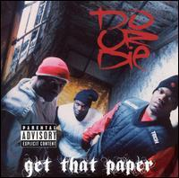 Do or Die - Get That Paper