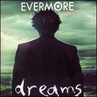 Evermore - Dreams