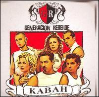 Kabah - Generacion Rebelde