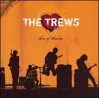 The Trews - Den of Thieves
