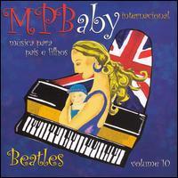 Andre Mehmari - Mpbaby, Vol. 10: Beatles