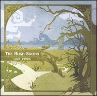 The Hush Sound - Like Vines