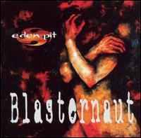 Blasternaut - Eden Pit