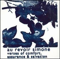 Au Revoir Simone - Verses of Comfort, Assurance & Salvation