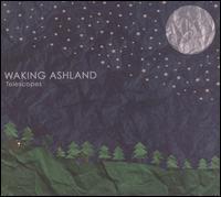 Waking Ashland - Telescope