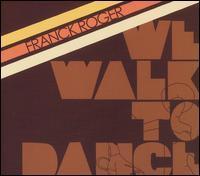 Franck Roger - We Walk to Dance
