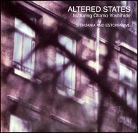 Altered States Featuring Otomo Yoshihide - Lithuania and Estonia Live