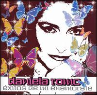 Daniela Romo - Exitos de Mi Enamorate [CD/DVD]
