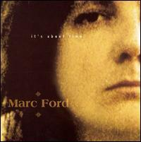 Marc Ford - It's About Time