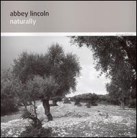 Abbey Lincoln - Naturally