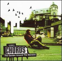 Chords - The Garden Around the Mansion