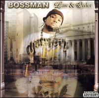 Bossman - Law and Order