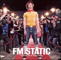 FM Static - Critically Ashamed