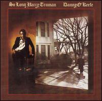 Danny O'Keefe - So Long Harry Truman