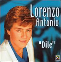 Lorenzo Antonio - Dile