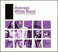 The Average White Band - The Definitive Groove Collection