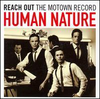 Human Nature - Reach Out: The Motown Record