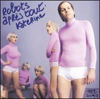 Katerine - Robots Après Tout