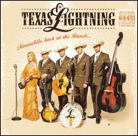Texas Lightning - Meanwhile, Back at the Ranch...
