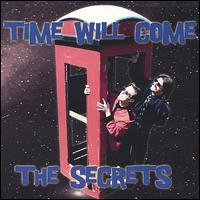 Secrets - Time Will Come