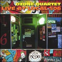 The Ozone Quartet - Live at Local 506