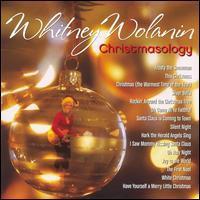 Whitney Wolanin - Christmasology