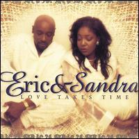 Eric & Sandra Huff - Love Takes Time
