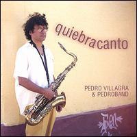 Pedro Villagra - Quiebracanto