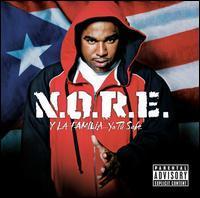 N.O.R.E. - N.O.R.E. y la Familia...Ya Tú Sabe