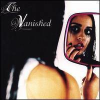 The Vanished - The Vanished