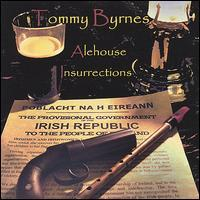 Tommy Byrnes - Alehouse Insurrections