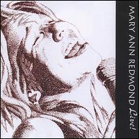 Mary Ann Redmond - Live