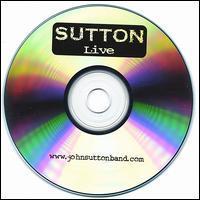 John Sutton Band - Sutton Live